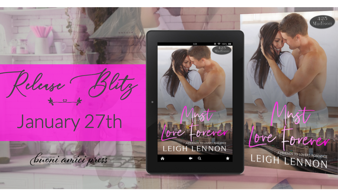 #ReleaseBlitz Must Love Forever By Leigh Lennon