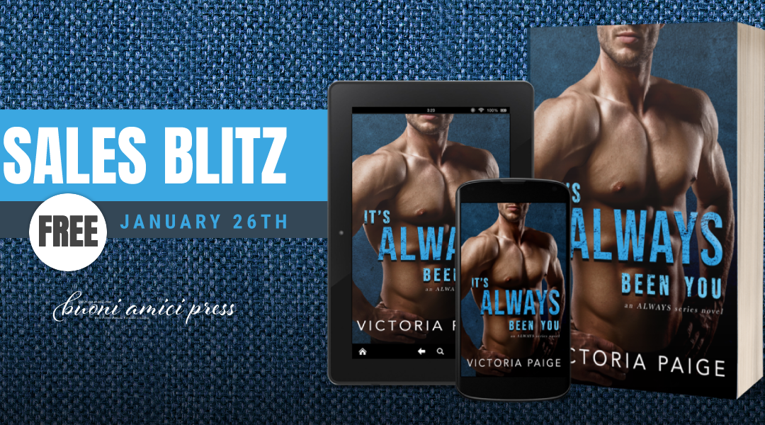 #SaleBlitz It's Always been you By Victoria Paige