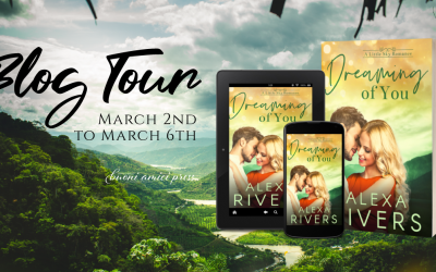 #BlogTour Dreaming of You By Alexa Rivers