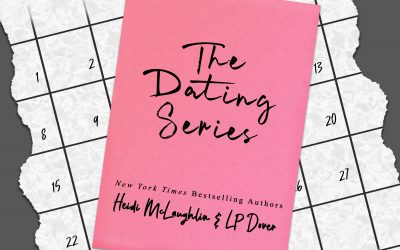 [NEW EVENT] THE DATING SERIES (books 1 – 6) by Heidi McLaughlin & LP Dover Release Blitzes
