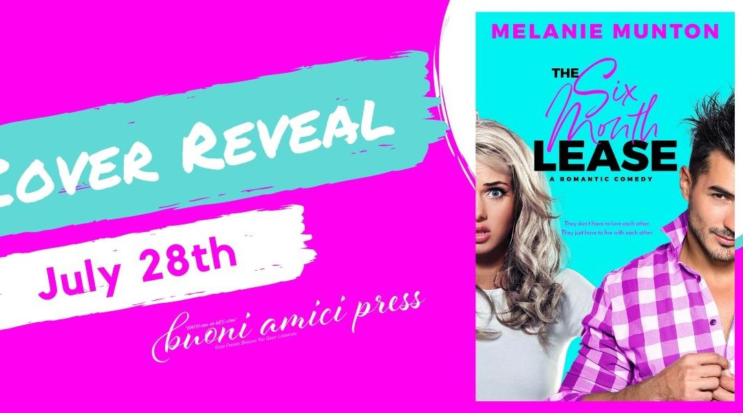 #CoverReveal The Six Month Lease Lease (Southern Hearts Club, Book 2) By Melanie Munton