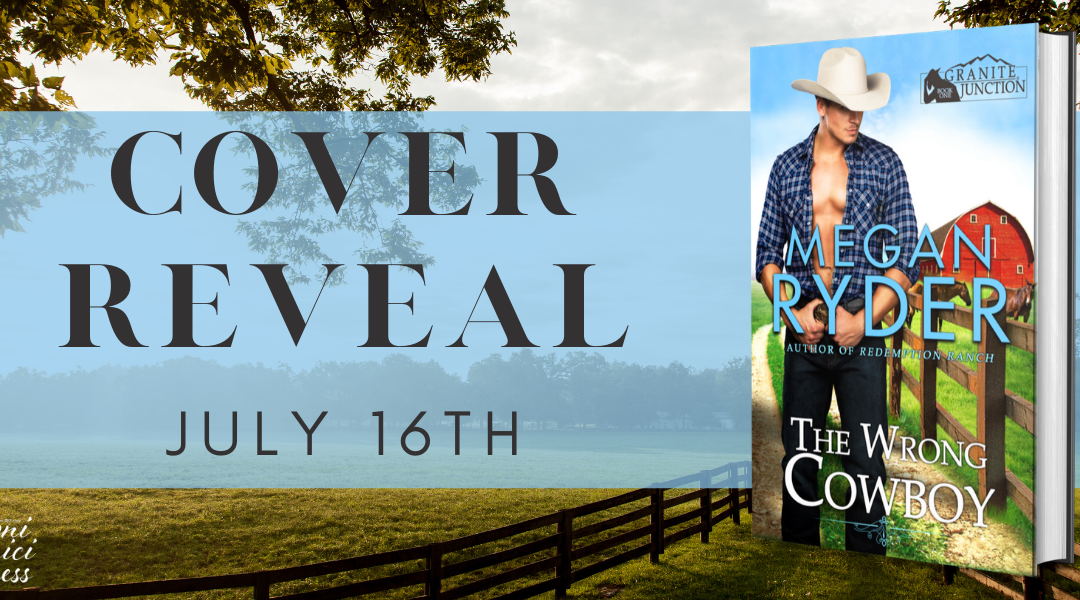#CoverReveal The Wrong Cowboy By Megan Ryder