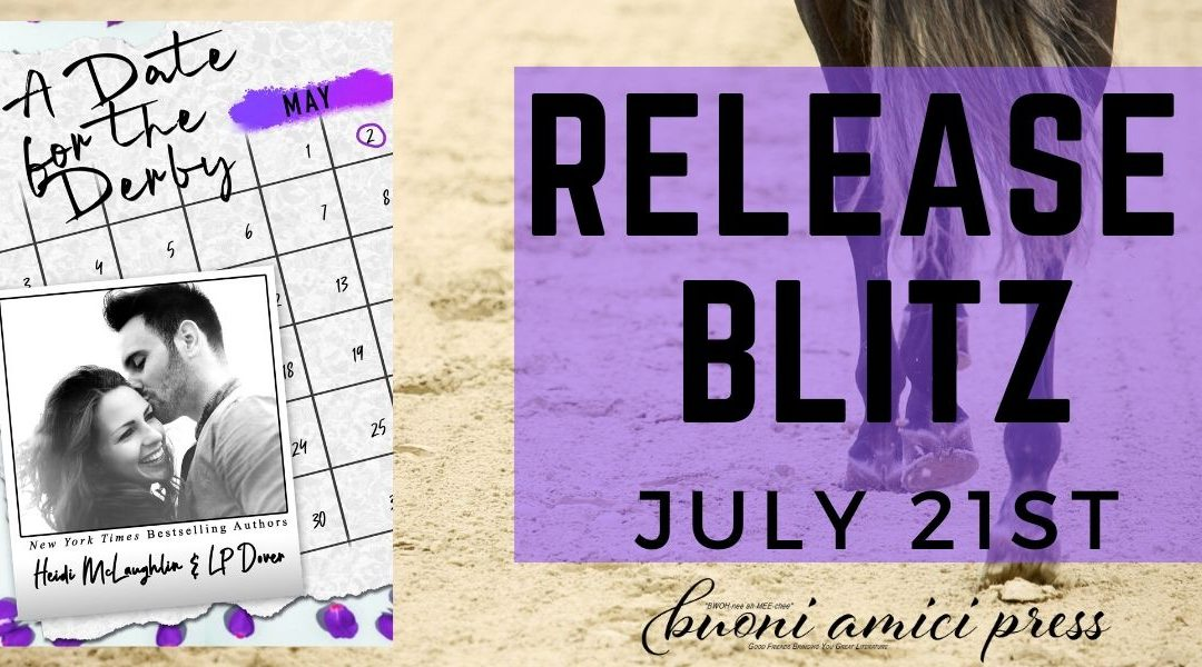 #ReleaseBlitz A Date For The Derby By Heidi McLaughlin & LP Dover
