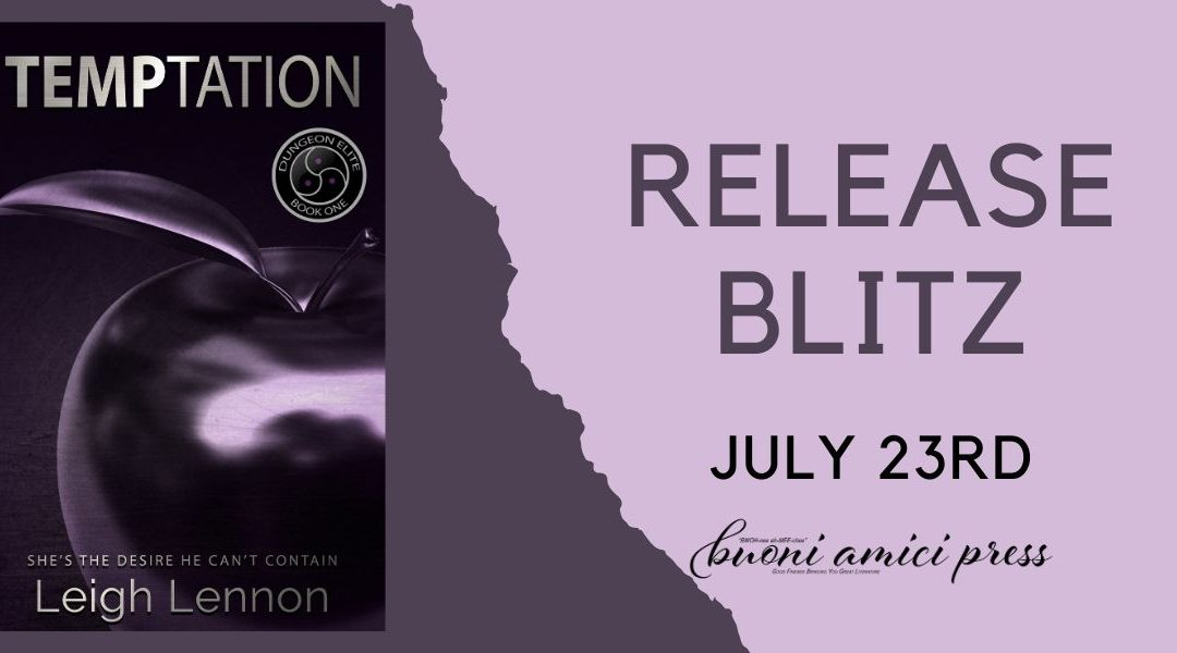 #ReleaseBlitz Temptation (Dungeon Elite, #1) By Leigh Lennon