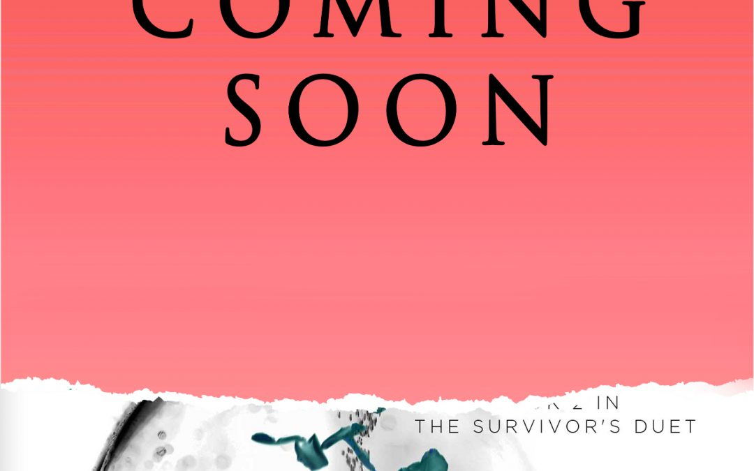 [NEW EVENT] Enduring Act- book 2 in the Survivor's Duet by  H. D'Agostino Blog Tour