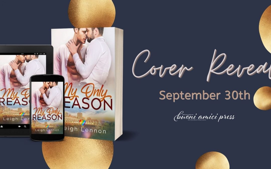 #CoverReveal My Only Reason By Leigh Lennon