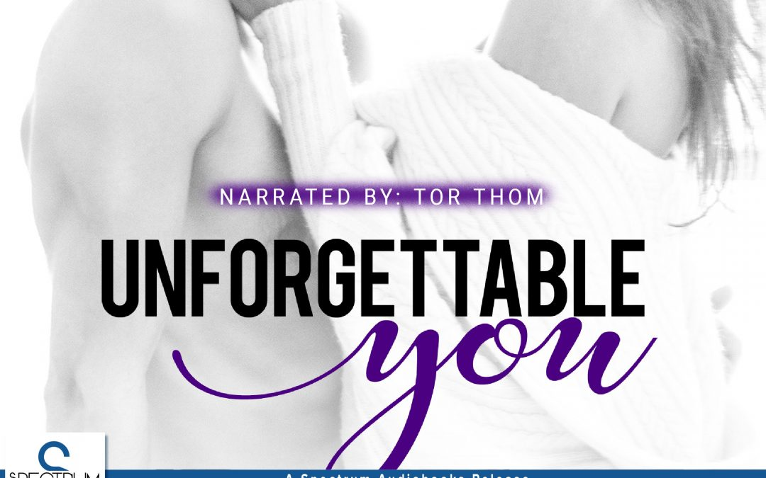 [New Event] Unforgettable You (Bliss Series Book 2) by Deanndra Hall Audiobook Release Blitz