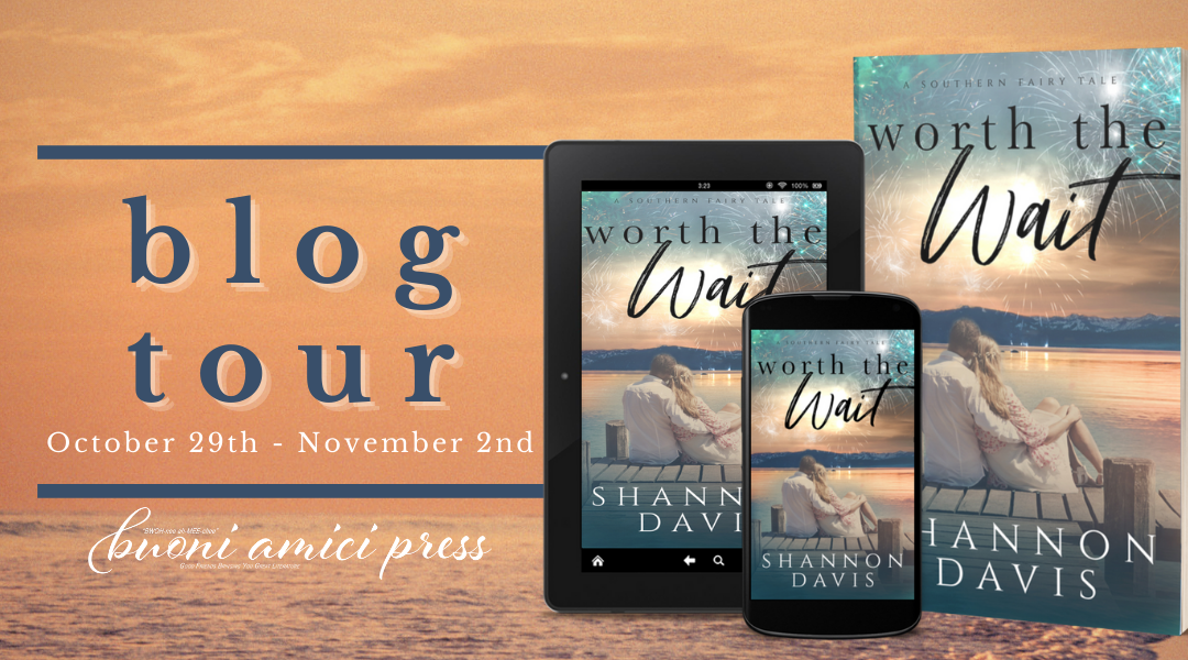 #BlogTour Worth The Wait (A Southern Fairy Tale- Book 2)By Shannon Davis