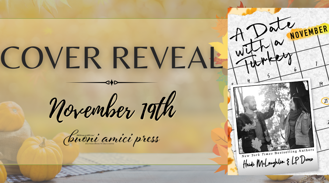 #CoverReveal A Date With a Turkey By Heidi McLaughlin & LP Dover
