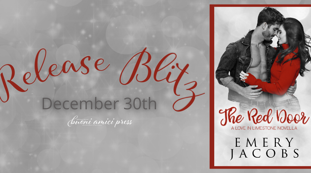 #ReleaseBlitz The Red Door( A Love in Limestone Novella) By Emery Jacobs