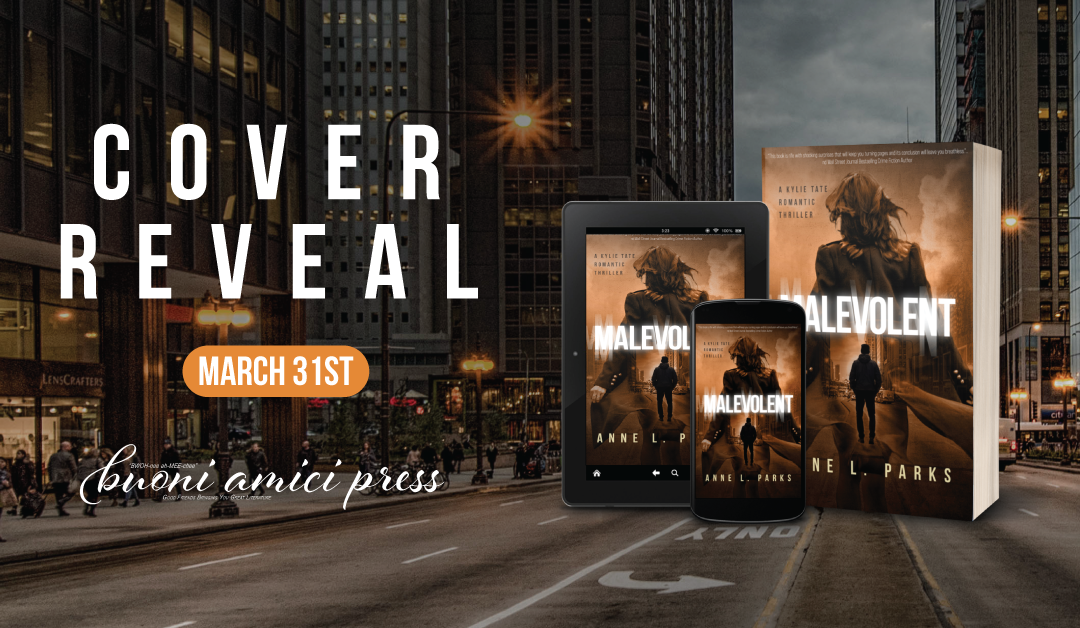 #CoverReveal Malevolent By Anne L. Parks