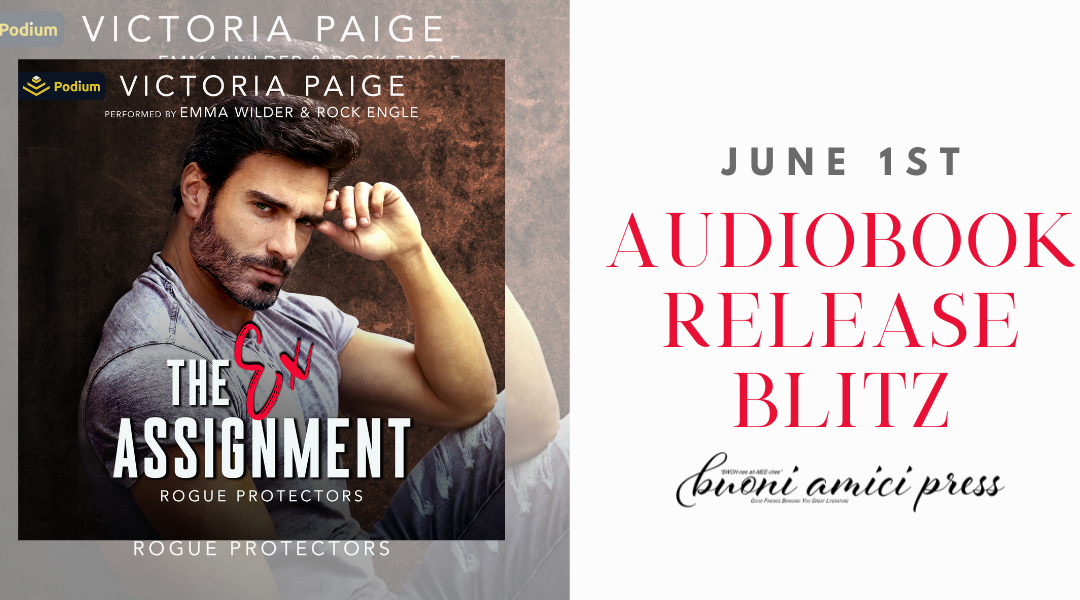 #AudiobookReleaseBlitz The Ex Assignment By Victoria Paige