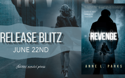 #ReleaseBlitz Revenge:A Romantic Thriller (A Kylie Tate Romantic Thriller Book 2) By Anne L. Parks
